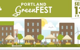 Saturday, September 13 – Portland First Annual Greenfest
