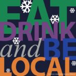 West End News - Eat Drink and Be Local Shop Local Poster