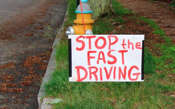 Stop the Fast Driving!