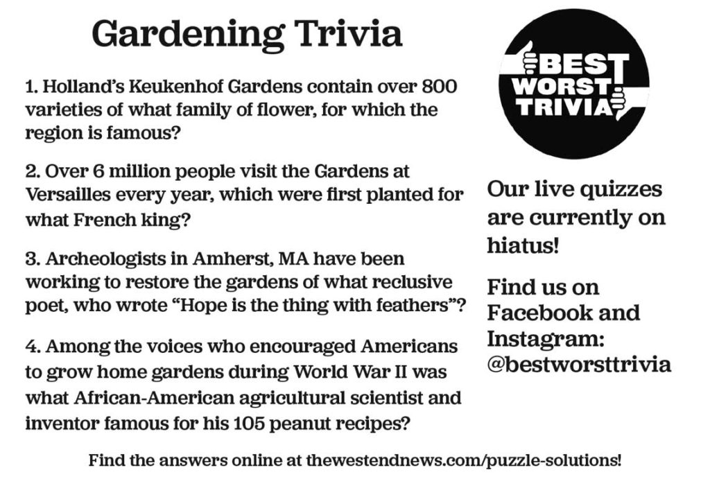 West End News - Puzzle Solutions - Best Worst Trivia Gardening Trivia